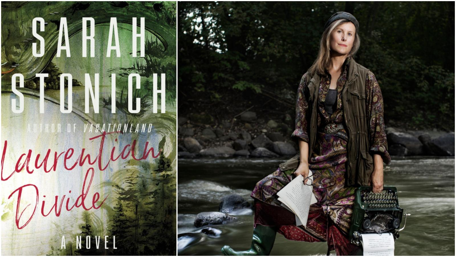 Author Sarah Stonich standing in a stream with a typewriter. Book Cover of Laurentian Divide is adjacent.